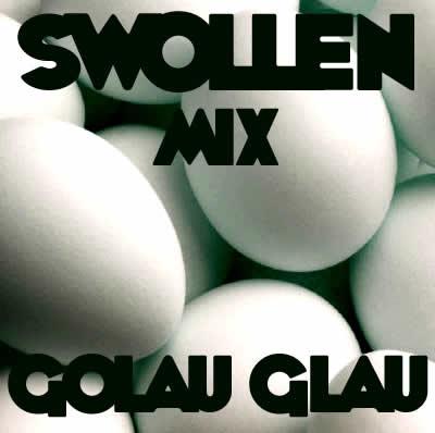 swollen mix golau glau